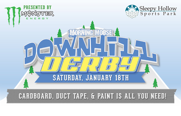 4th Annual Morning Moose Downhill Derby