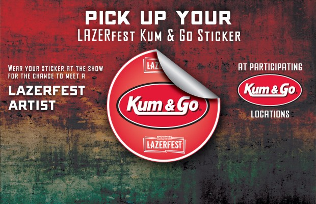 Pick up your Lazerfest Sticker at Kum & Go locations
