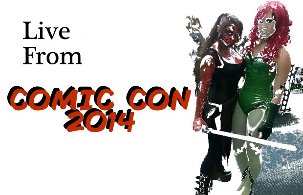 Live from Comic Con 2014-July 28